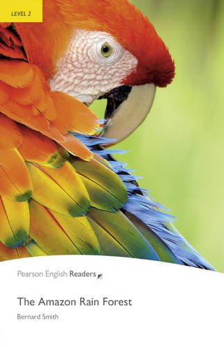 Level 2: The Amazon Rainforest (2nd Edition) (Penguin Readers, Level 2)