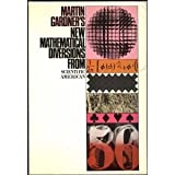 New Mathematical Diversions from Scientific American, Martin Gardner, 0671209132