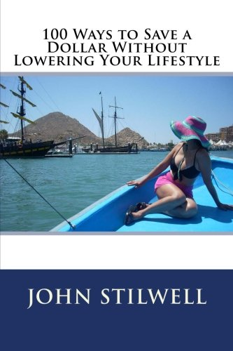 Read Online 100 Ways to Save a Dollar Without Lowering Your Lifestyle Text fb2 book