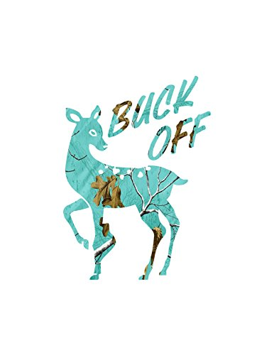 Buck Off Doe decal Teal camo -