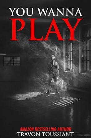 You Wanna Play