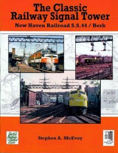 - The Classic Railway Signal Tower - New Haven Railroad S.S.44/Berk