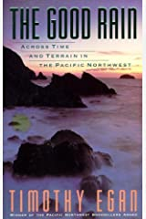 The Good Rain: Across Time & Terrain in the Pacific Northwest (Vintage Departures) Kindle Edition