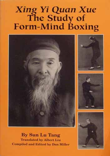 Xing Yi Quan Xue : The Study of Form-Mind Boxing