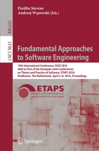Fundamental Approaches to Software Engineering: 19th International Conference, FASE 2016, Held as Part of the European J
