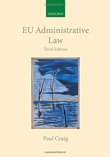 EU Administrative Law (Inglese) Copertina flessibile – 1 nov 2018 Paul Craig OUP Oxford 019883165X LAW / Constitutional