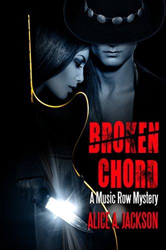 Broken Chord: A Music Row Mystery