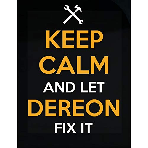 (Inked Creatively Keep Calm and Let Dereon Fix It Sticker)