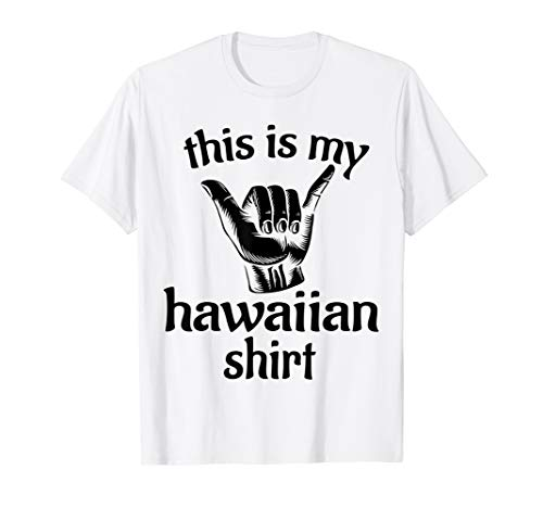 This Is My Hawaiian Shirt Parties Luau - Tiki Party T-shirt ()