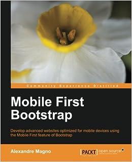 Mobile-First Bootstrap: Amazon.es: Alexandre Magno: Libros en idiomas extranjeros