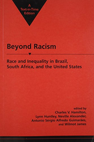 Beyond Racism: Race and Inequality in Brazil, South Africa, and the United States