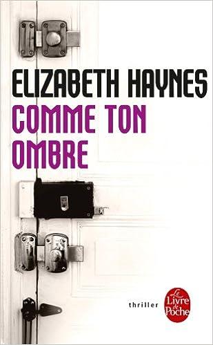 Comme ton ombre - Elizabeth Haynes