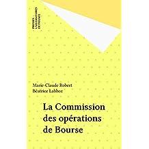 La Commission des opérations de Bourse (French Edition)