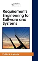 Requirements Engineering for Software and Systems Front Cover
