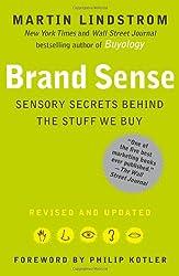 Brand Sense: Sensory Secrets Behind the Stuff We Buy