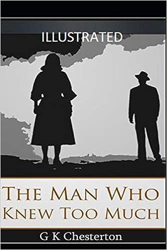 The Man Who Knew Too Much Illustrated: Amazon.es: Chesterton, G K: Libros en idiomas extranjeros