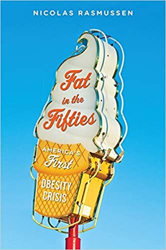 Weekend reading: Fat in the Fifties