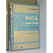 Pascal T.1 Manuel de Base