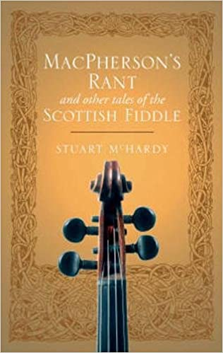 MacPherson's Rant: And Other Tales of the Scottish Fiddle: Amazon co
