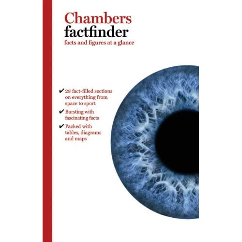 Chambers Factfinder: Facts and Figures At a Glance (Reference) Chambers