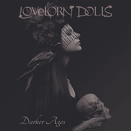 Lovelorn Dolls - Darker Days - Limited Edition - 2CD - FLAC - 2018 - FWYH Download