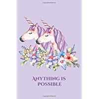 Anything Is Possible: Unicorns (Purple) 6x9 - BLANK JOURNAL NO LINES - SKETCHBOOK with unlined, unruled pages