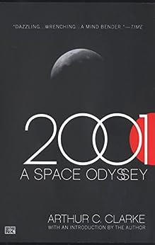 2001: A Space Odyssey by [Clarke, Arthur C.]