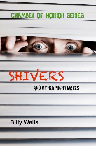 Book: Shivers and other nightmares (Chamber of Horror Series) by Billy Wells