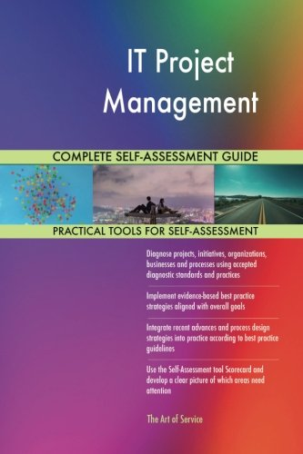 Read Online IT Project Management Complete Self-Assessment Guide PDF
