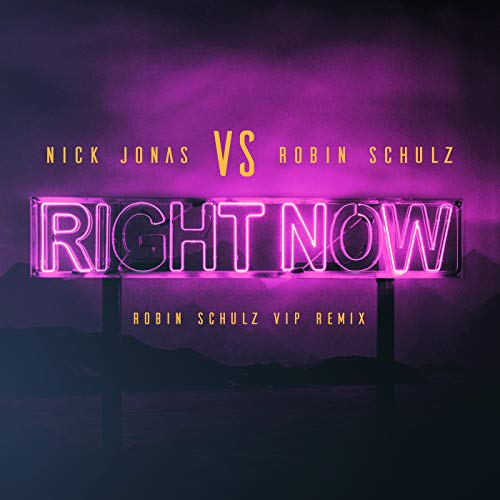 Right Now (Robin Schulz VIP Re...