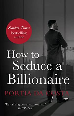 book cover of   How to Seduce a Billionaire