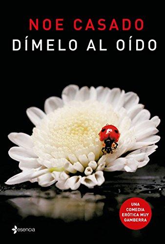 Dímelo al oído (volumen independiente nº 1) (Spanish Edition)