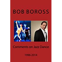 Comments on Jazz Dance, 1996-2014