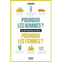 Pourquoi les hommes ? Pourquoi les femmes ? Les idées reçues face aux sciences (French Edition)