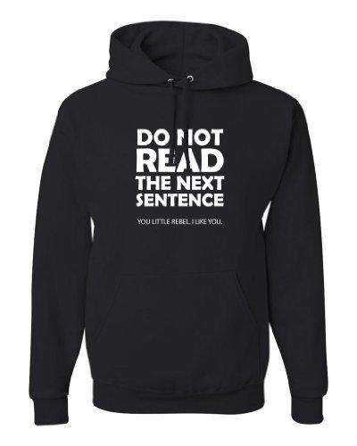 ShirtLoco Men's Do Not Read The Next Sentence Hoodie Sweatshirt, Black 2XL