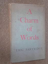 A Charm of Words: Essays and Papers on Language