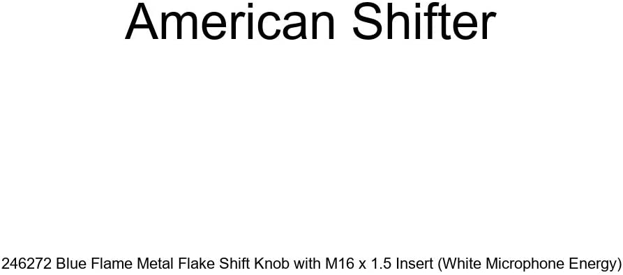 American Shifter 246272 Blue Flame Metal Flake Shift Knob with M16 x 1.5 Insert White Microphone Energy