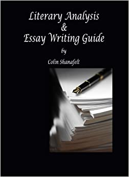 com literary analysis essay writing guide  literary analysis essay writing guide