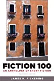 Fiction 100: An Anthology of Short Stories