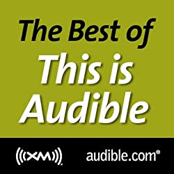 The Best of This Is Audible, July 26, 2011