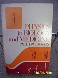 Physics in biology and medicine (Prentice-Hall physics series)