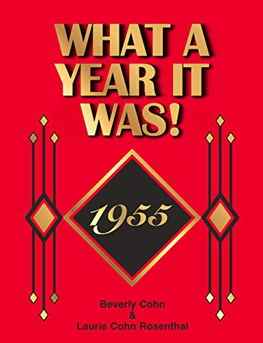 1955 What A Year It Was Book, 1st edition: Great Birthday or Anniversary