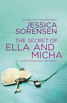 The Secret of Ella and Micha (The Secret series Book 1) by [Sorensen, Jessica]