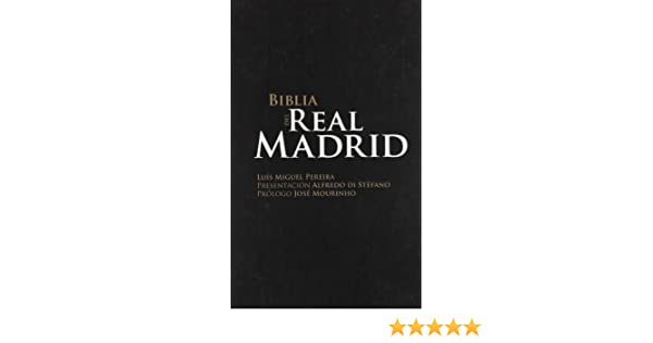 BIBLIA DEL REAL MADRID, LA: LUIS MIGUEL PEREIRA: 9789896550820: Amazon.com: Books