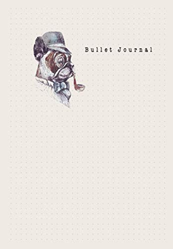 Bullet Journal: Grid Bullet Creative Journaling Notebook, Composition, Drawing, Design Paper Game and Sketchbook for School or Business Brown Bulldog Theme]()