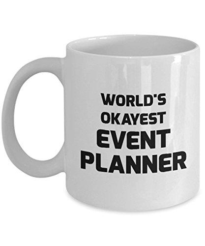 Event Planner Mug - World's Okayest Event Planner - 11oz Ceramic White Novelty Coffee Mug