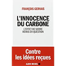 L'innocence du carbone: L'effet de serre remis en question