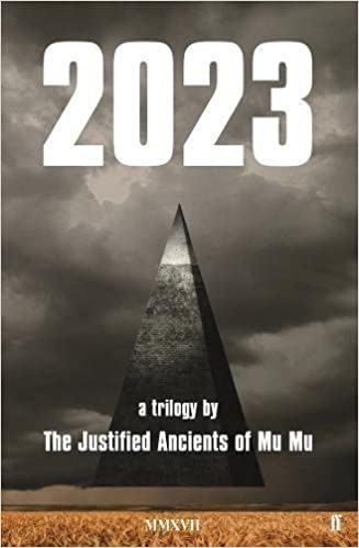 Image result for 2023: A Trilogy by the Justified Ancients of Mu Mu