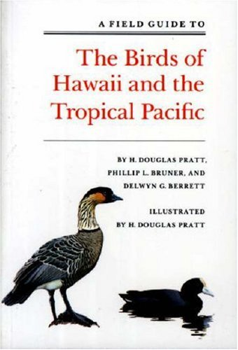 (A Field Guide to the Birds of Hawaii and the Tropical Pacific)
