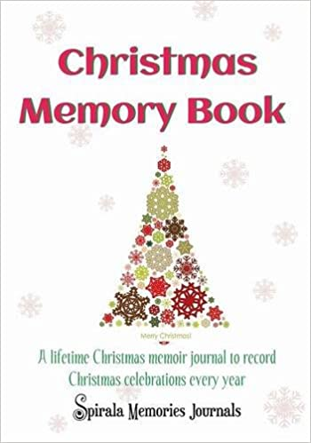 Christmas memory book a lifetime christmas memoir journal to record christmas memory book a lifetime christmas memoir journal to record christmas celebrations every year amazon spirala journals 9781632873057 books solutioingenieria Choice Image